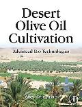 Desert Olive Oil Cultivation: Advanced Bio Technologies