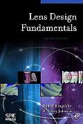 Lens Design Fundamentals, Second Edition