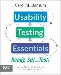 Usability Testing Essentials: Ready, Set...Test