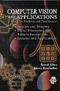 Computer Vision and Applications A Guide for Students and Practitioners