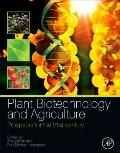 Plant Biotechnology and Agriculture : Prospects for the 21st Century