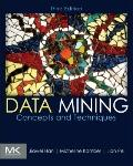 Data Mining: Concepts and Techniques, Third Edition (The Morgan Kaufmann Series in Data Mana...