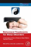 Behavioral Treatments for Sleep Disorders : A Comprehensive Primer of Behavioral Sleep Medic...