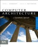 Computer Architecture, Fifth Edition: A Quantitative Approach (The Morgan Kaufmann Series in...