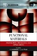 Functional Materials : Preparation, Processing and Applications