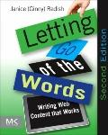 Letting Go of the Words : Writing Web Content that Works