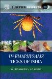 Haemaphysalis Ticks of India (Elsevier Insights)
