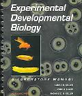 Experimental Developmental Biology A Laboratory Manual