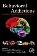 Behavioral Addictions : Criteria, Evidence, and Treatment