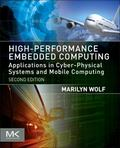 High-Performance Embedded Computing, Second Edition: Applications in Cyber-Physical Systems ...