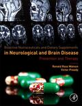 Bioactive Nutriceuticals and Food Supplements in Neurological and Brain Disease: Prevention ...