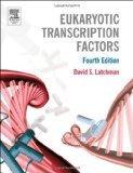 Eukaryotic Transcription Factors, Fourth Edition