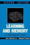 Learning and Memory A Biological View