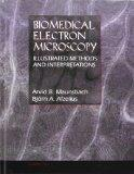 Biomedical Electron Microscopy Illustrated Methods and Interpretations