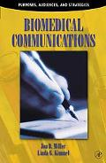 Biomedical Communications Purposes, Audiences, and Strategies