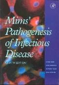 Mims Pathogenesis of Infectious Disease