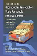 Handbook of Groundwater Remediation Using Permeable Reactive Barriers Applications to Radion...