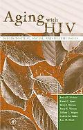 Aging With HIV Psychological, Social, and Health Issues