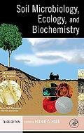 Soil Microbiology, Ecology, And Biochemistry