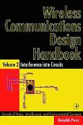 Wireless Communications Design Handbook Aspects of Noise, Interference, and Environmental Co...
