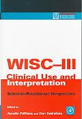 Wisc-III Clinical Use and Interpretation Scientist-Practitioner Perspectives