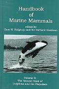 Handbook of Marine Mammals The Second Book of Dolphins and the Porpoises