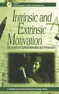 Intrinsic and Extrinsic Motivation The Search for Optimal Motivation and Performance