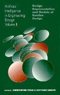Artificial Intelligence in Engineering Design: Design Representation and Models of Routine D...