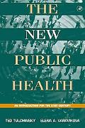 New Public Health An Introduction for the 21st Century