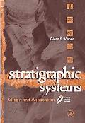 Stratigraphic Systems Origin and Application