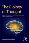 Biology of Thought : A Neuronal Mechanism in the Generation of Thought - a New Molecular Model