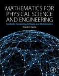 Mathematics for Physical Science and Engineering : Symbolic Computing in Maple and Mathematica