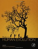 Basics in Human Evolution