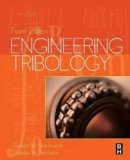 Engineering Tribology, Fourth Edition