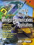 Essential Guide to Wireless Communications Applications From Cellular Systems to Wifi