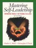 Mastering Self-Leadership Empowering Yourself for Excellence