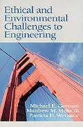 Ethical and Environmental Challenges to Engineering