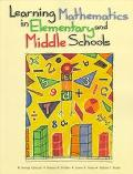 Learning Mathematics in Elememtary and Middle Schools