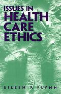Issues in Health Care Ethics