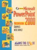 Microsoft Powerpoint 2000 Presentation Graphics With Impact