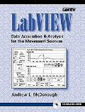 Labview Data Acquisition & Analysis for the Movement Sciences