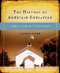 History of American Education A Great American Experiment