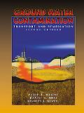 Ground Water Contamination Transport and Remediation