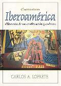Iberoamerica Historia De Su Civilizacion Y Cultura