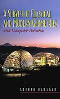 Survey of Classical and Modern Geometry With Computer Activities