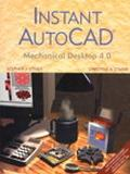 Instant Autocad Mechanical Desktop 4.0