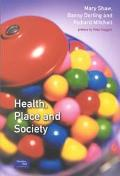 Health, Place, and Society