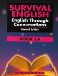 Survival English English Through Conversations, Book 1A