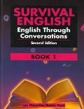 Survival English English Through Conversations  Book 1