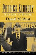 Patrick Kennedy The Rise to Power